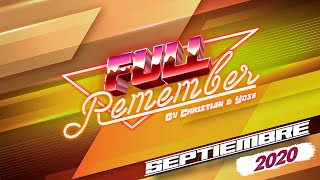 CHRISTIAN & YOSE FULL REMEMBER SEPTIEMBRE 2020-- CANTADITAS y TEMAZOS 90 - 2000