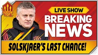 GOLDBRIDGE! Solskjaer Please Listen! Man Utd News Now
