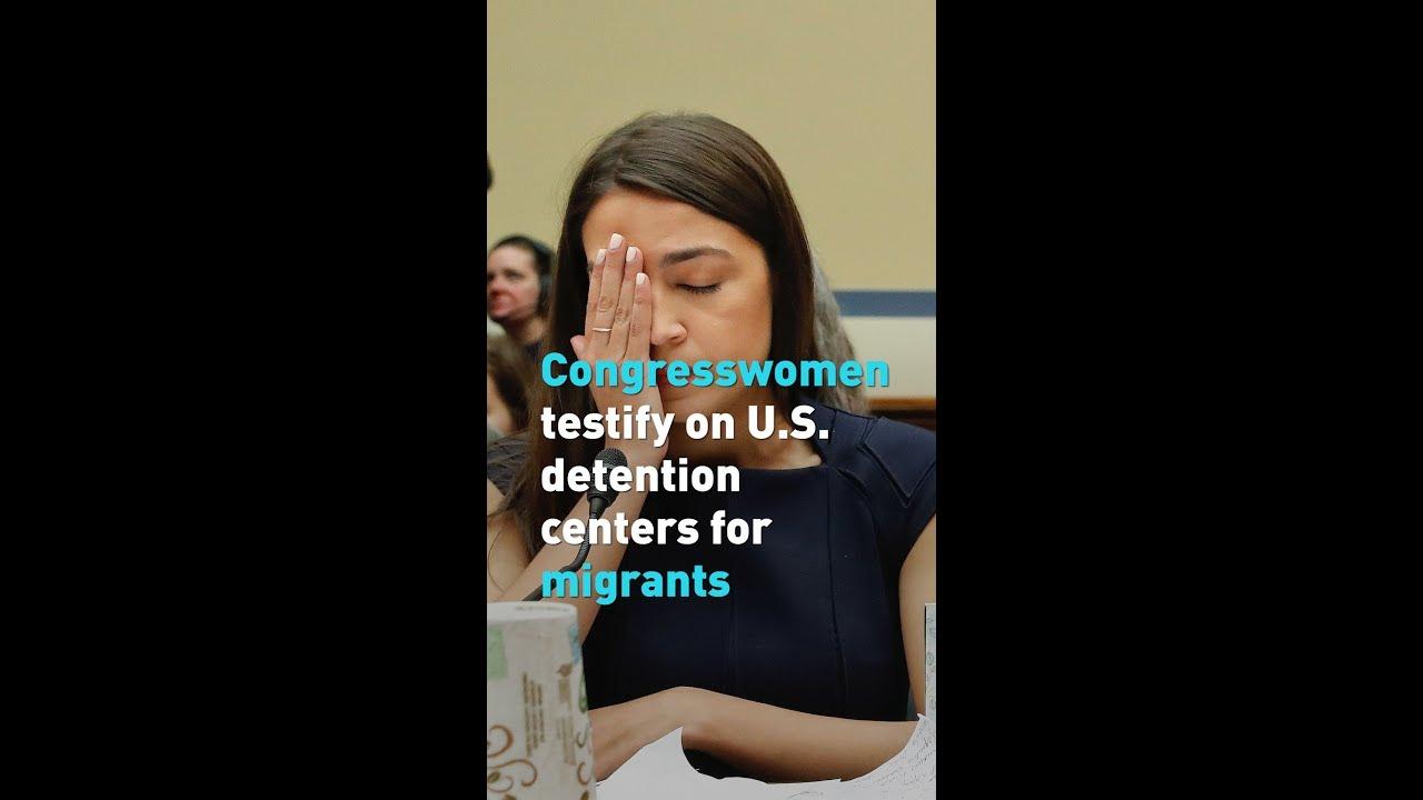 Congresswomen testify on U S  detention centers for migrants