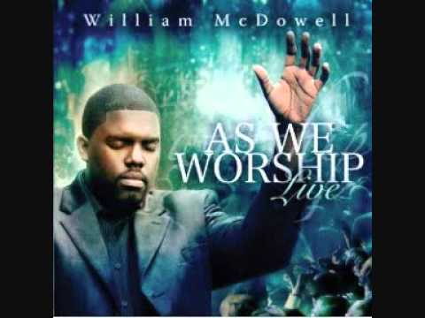 William McDowell - Wrap Me In Your Arms