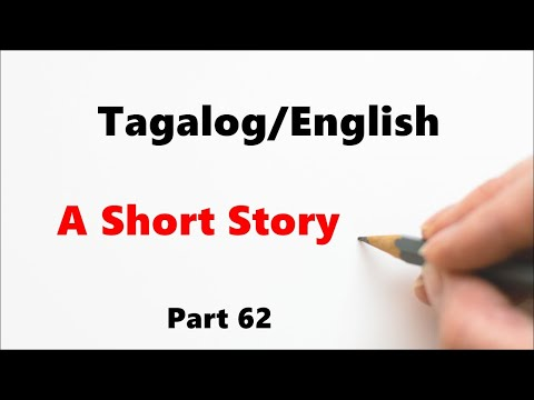 Learn Tagalog - Part 62, A Short Story