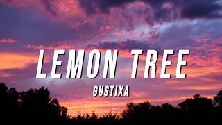 Gustixa - lemon tree (Lyrics)