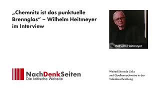 """""""Chemnitz ist das punktuelle Brennglas"""" – Wilhelm Heitmeyer im Interview - Tobias Riegel"""
