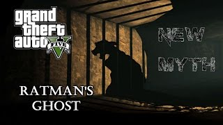 Video GTA 5 - NEW MYTH: Ratman's Ghost download MP3, 3GP, MP4, WEBM, AVI, FLV September 2017