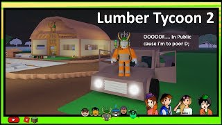 [Roblox] Lumber Tycoon 2: Playing in Public cause I'm Poor D; .... then come the trolls/hackers...