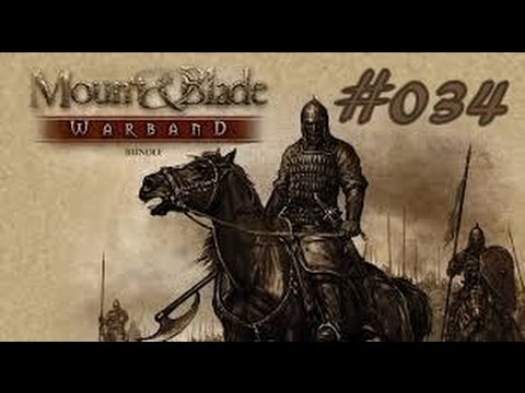 Warband #034-Artimenner der Baumeister !! / Let's Play Mount & Blade  Warband Ps4