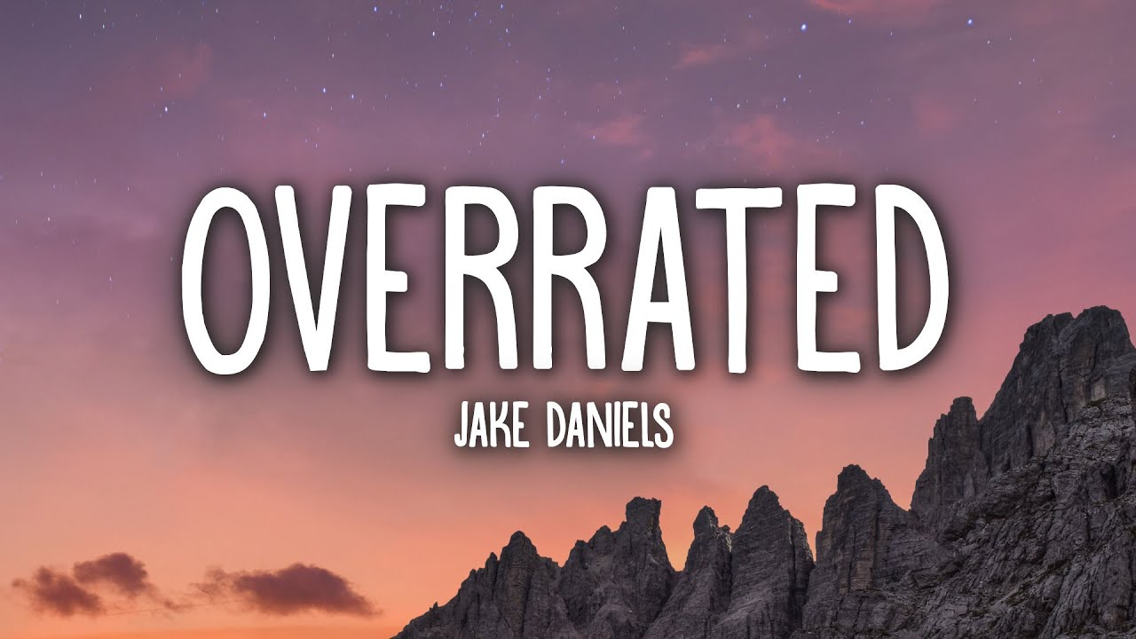 Jake Daniels - Overrated (Lyrics)