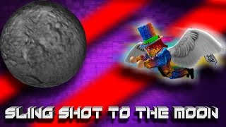 [Roblox BYM] A Sling Shot to the Moon!