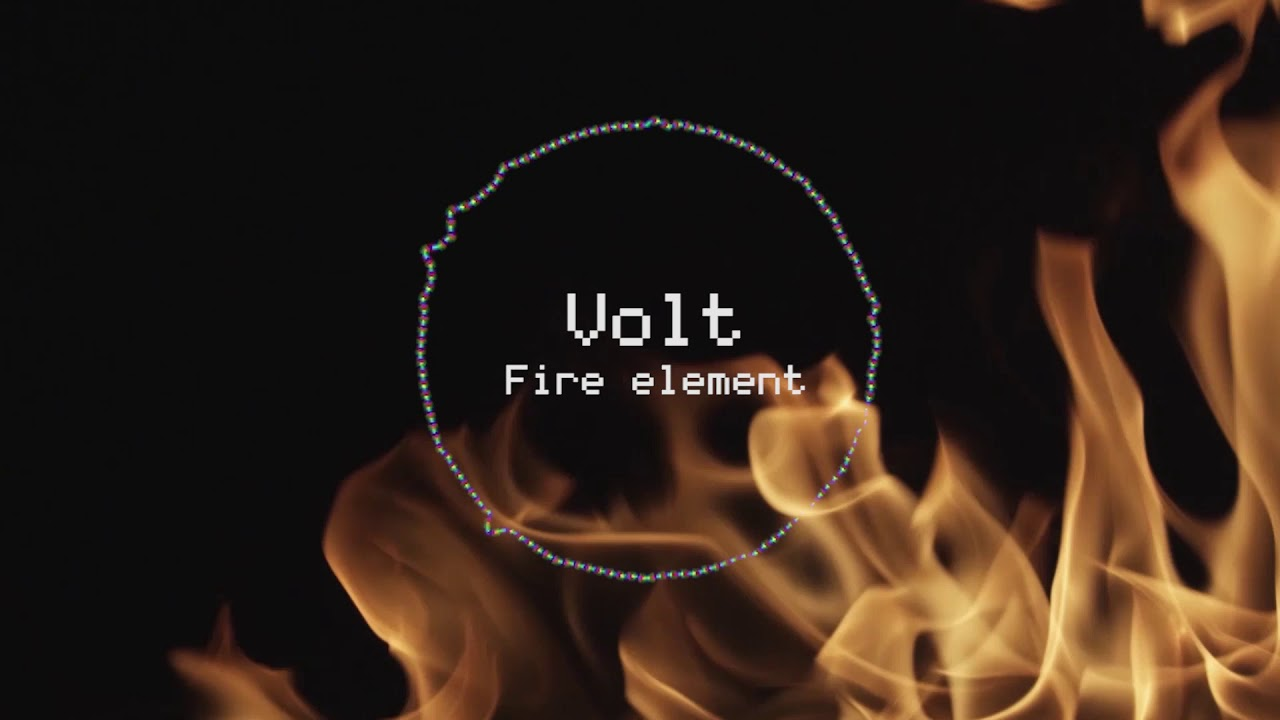 Volt Fire element [Electro Freestyle Music]