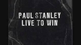 Paul Stanley - Live To Win Lyrics
