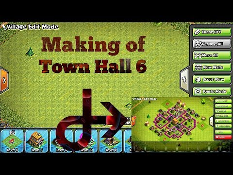 Making of Town Hall 6 Base | Village edit mode | Clash of clans