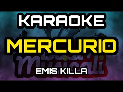 EMIS KILLA - MERCURIO KARAOKE
