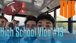 High School Vlog #13 Football and BO4 Release
