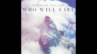 Natalie Taylor- Who Will Fall (ft. on The Fosters and Shannara Chronicles!)
