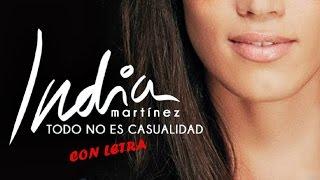 India Martínez - Todo No Es Casualidad (Con Letra/lyrics) NUEVA