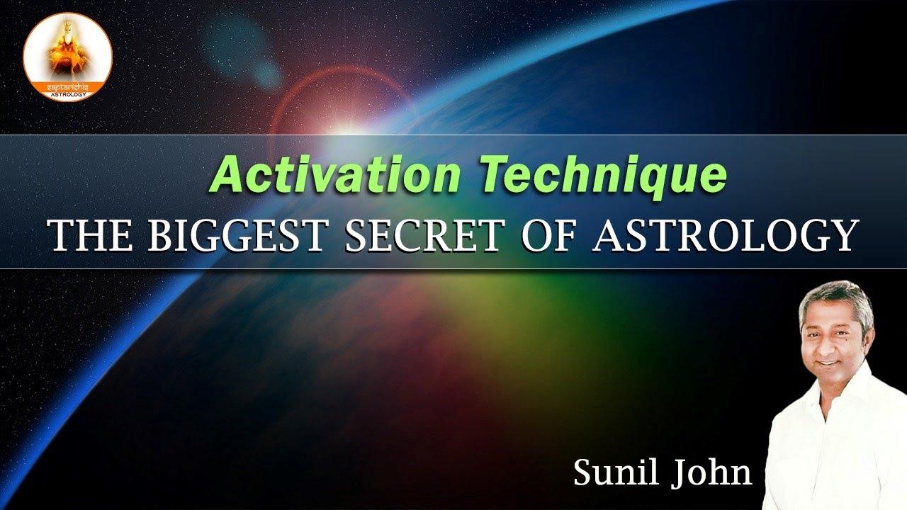 Activation Technique - THE BIGGEST SECRET OF ASTROLOGY (2019)