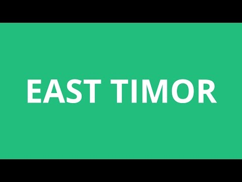 How To Pronounce East Timor - Pronunciation Academy