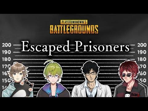 【コラボ】Escaped Prisoners【PUBG】
