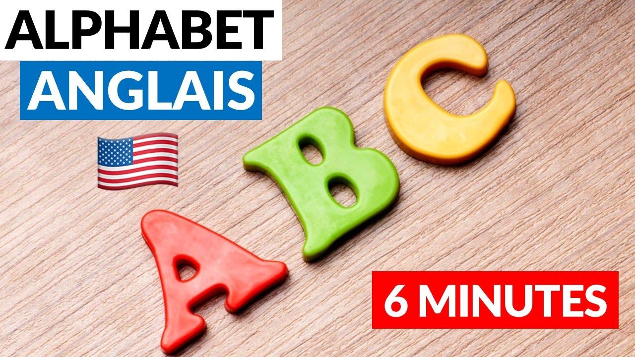 Comment Apprendre L Alphabet Anglais En 6 Minutes Youtube