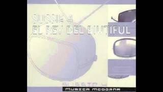 Sussie 4 - El rey del biutiful {Musica moderna}.mp4