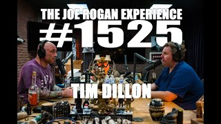 Joe Rogan Experience #1525 - Tim Dillon