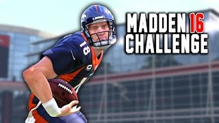 craziest ending ever peyton manning the rb 8 madden 16 nfl career challenge