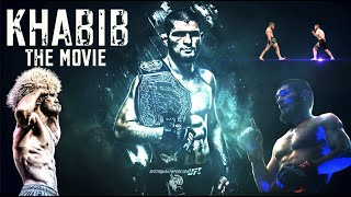 Khabib: The Movie