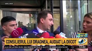 Consilierul lui Dragnea audiat la DIICOT