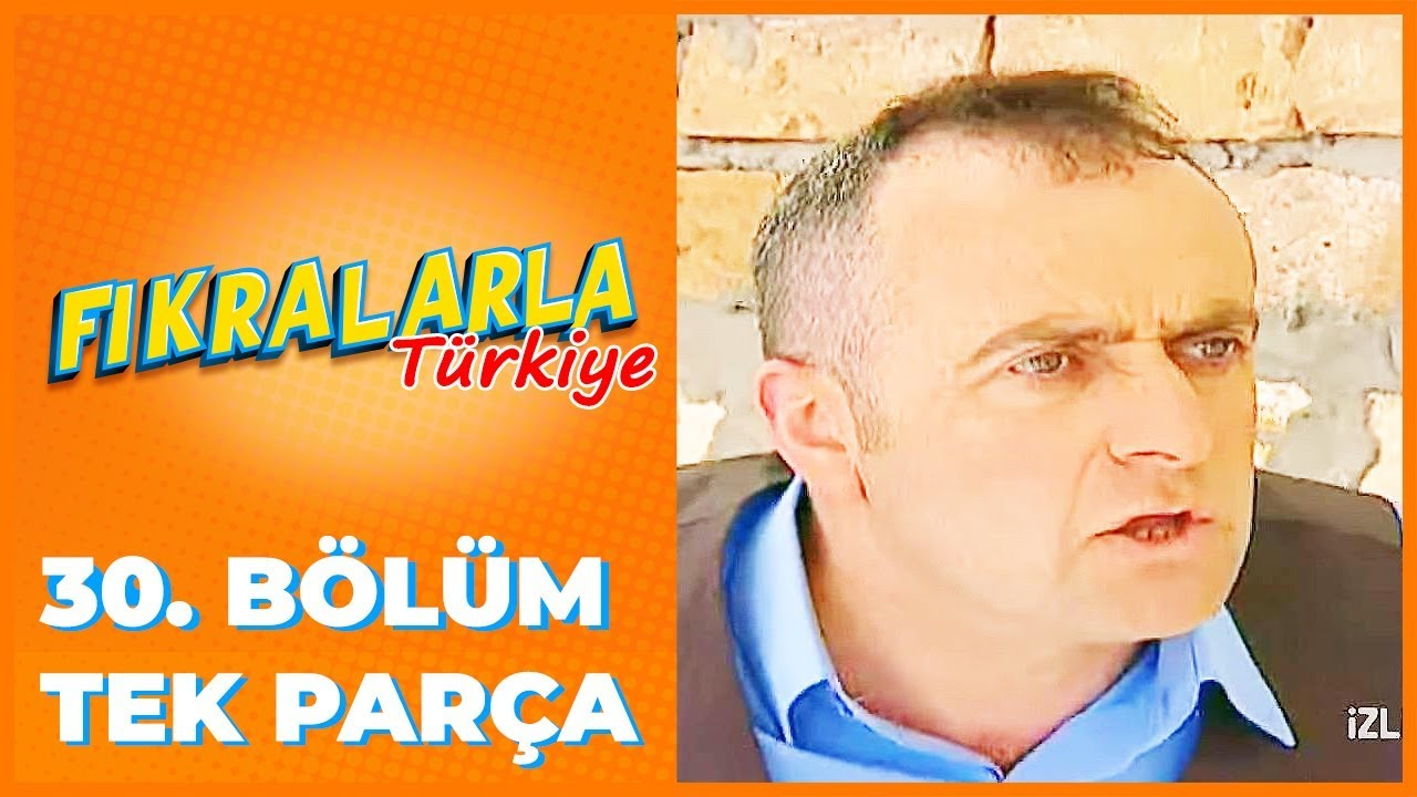 Fıkralarla Türkiye - 30. Bölüm