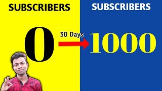 How To Get First 1000 Subscribers in 1 Month Only