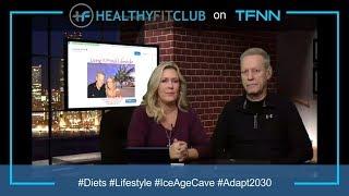 Healthy Fit Club on TFNN: Living a Primal Lifestyle 17-12-12