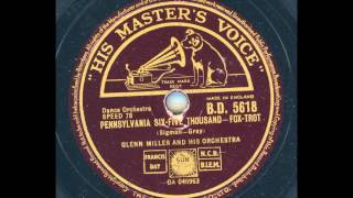 Glenn Miller and his Orchestra - Pennsylvania Six-Five Thousand