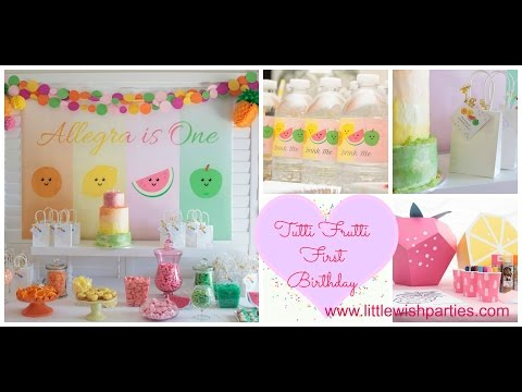 Tutti Frutti First Birthday Party via Little Wish Parties childrens party blog