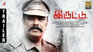 Iruttu – Official Trailer | Sundar.C, Sai Dhanshika, Yogi Babu | Girishh | Dhorai V.Z