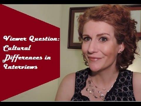 Cross Cultural Interviews: Bridging the Gap