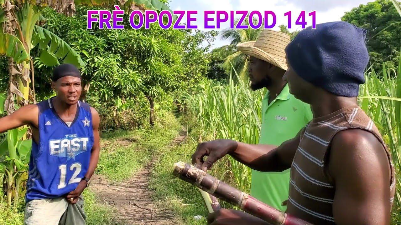 Download FRÈ OPOZE EPIZOD 141 TWOUP METEM ALEZ KILTI LAKAY