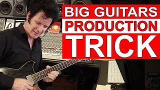 Big Guitars Production Trick - Warren Huart: Produce Like A Pro