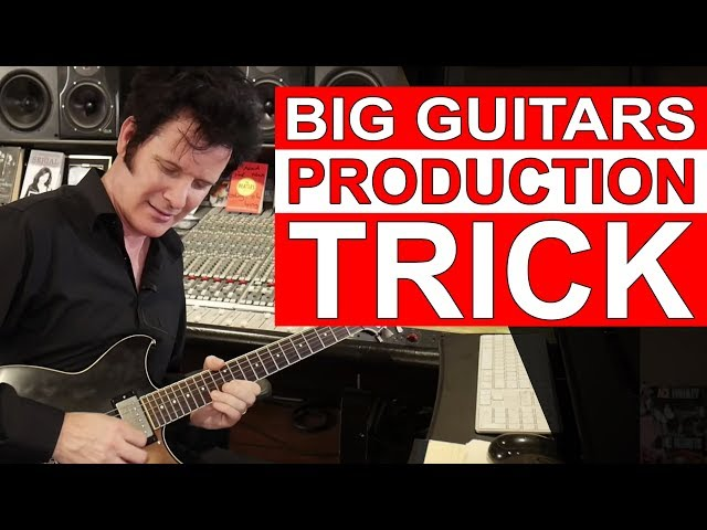 Big Guitars Production Trick - Warren Huart: Produce Like A Pro