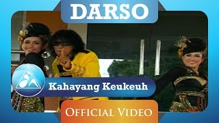 Download lagu Darso - Kahayang Keukeuh (Official Video Clip)