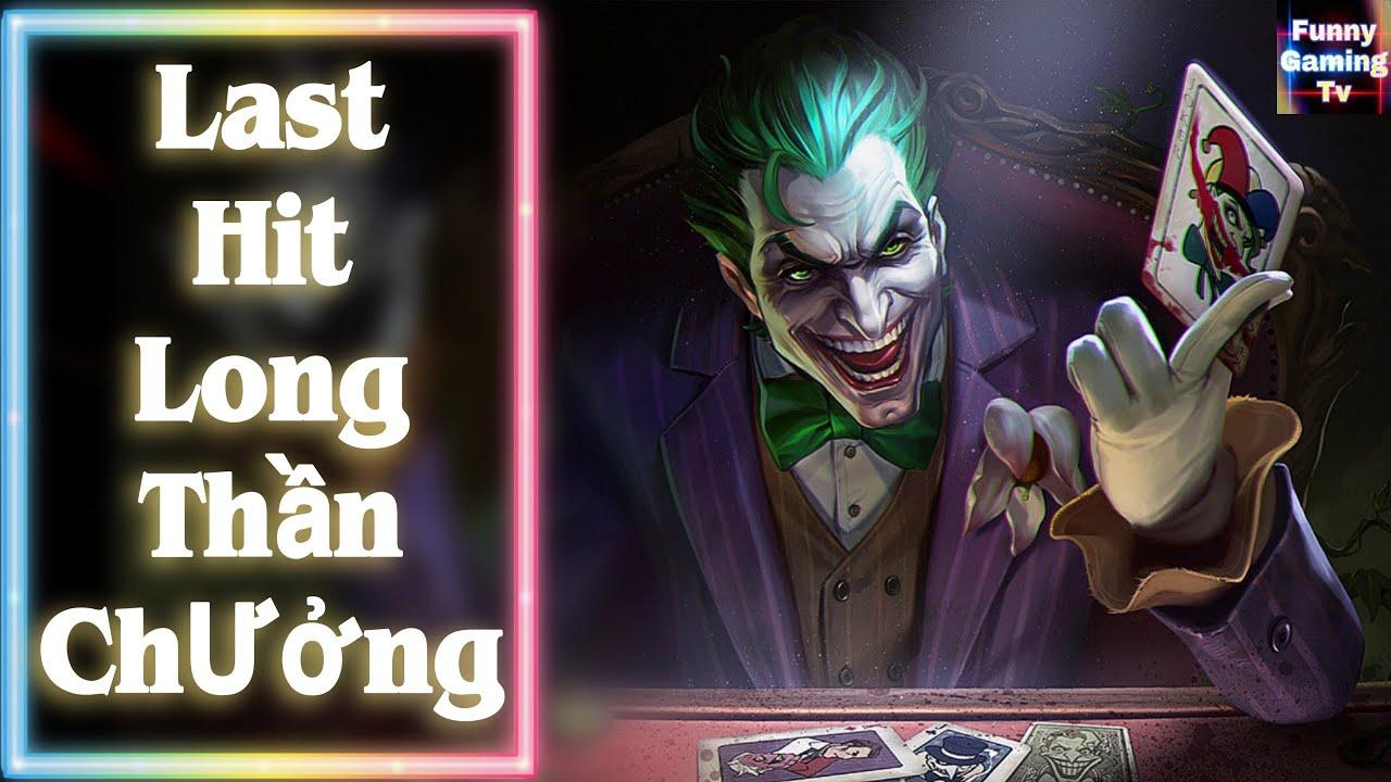 LIÊN QUÂN | How to cầm Joker LAST HIT đúng cách | FUNNY GAMING TV