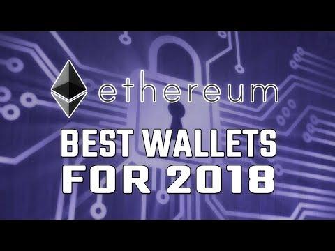 Best ETHEREUM WALLETS !! TOP 5 ETH WALLETS FOR 2018 !!