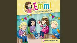 Kapitel 1 - Emmi hat Geburtstag - (Emmi - Mutmachgeschichten für Kinder 4)