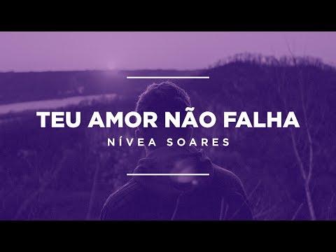 Nívea Soares - Teu Amor Não Falha (Lyric Video)