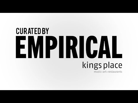 Curated by EMPIRICAL - A Concert Series at Kings Place