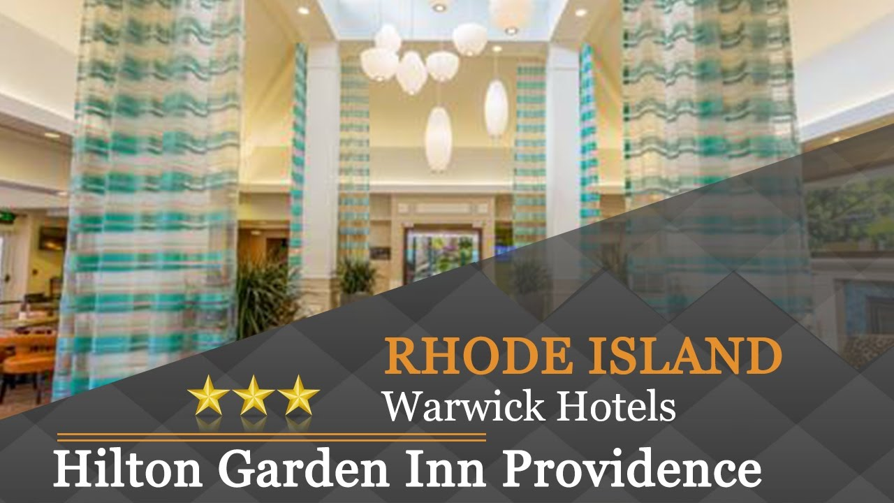 Hilton Garden Inn Providence Airport Warwick Warwick Hotels Rhode Island Youtube