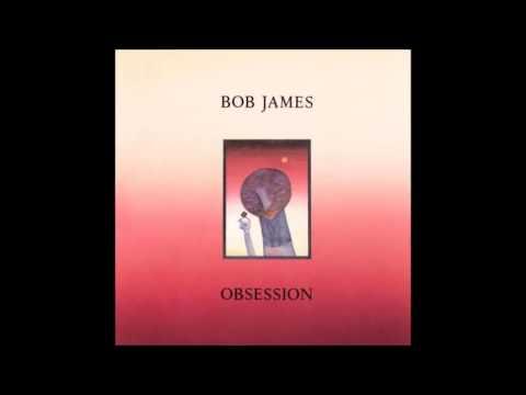 "Bob James: ""Obsession"""