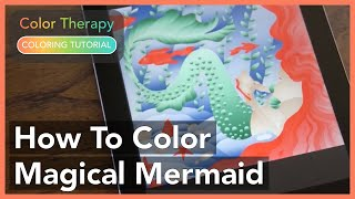 How to color a Magical Mermaid with Color Therapy App