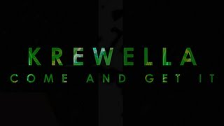 【Lyrics】Come and Get it - Krewella