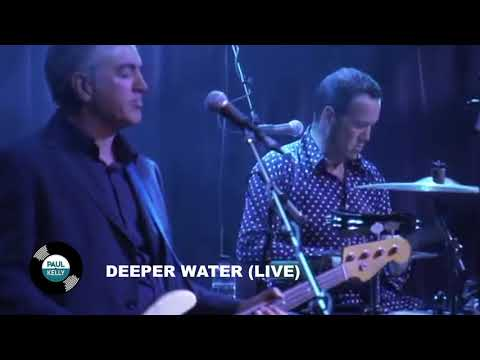 DEEPER WATER - Paul Kelly Record Club episode 9