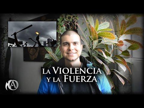 La Violencia y la Fuerza (Video Extra)
